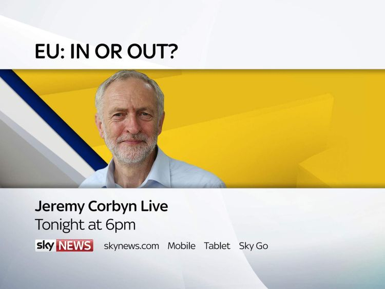 Corbyn LIVE on Sky News later today