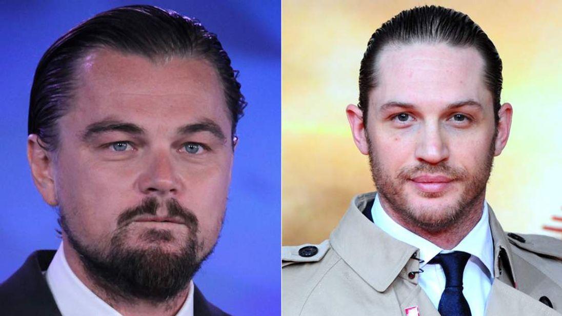 Leonardo DiCaprio and Tom Hardy