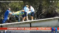 Champion waterskier Sarah Teelow dies after accident