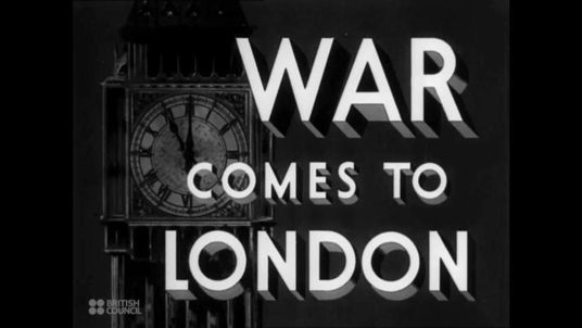 War Comes To London (1940)