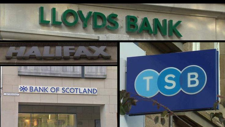 Lloyds, Halifax, TSB and Bank Of Scotland