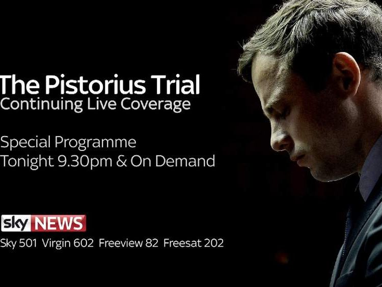 Watch a special programme on the Oscar Pistorius trial tonight at 9.30pm on Sky News
