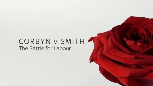 Corbyn v Smith - The Battle For Labour