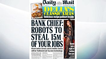 The Mail's lead is that robots could put 15m Britons out of work, according to the Bank of England Governor