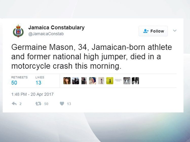 The Jamaican Constabulary Force confirmed the news in a tweet