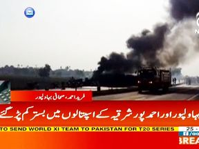 More than 120 people killed after an oil tanker overturns and bursts into flames near the city of Bahawalpur in Pakistan