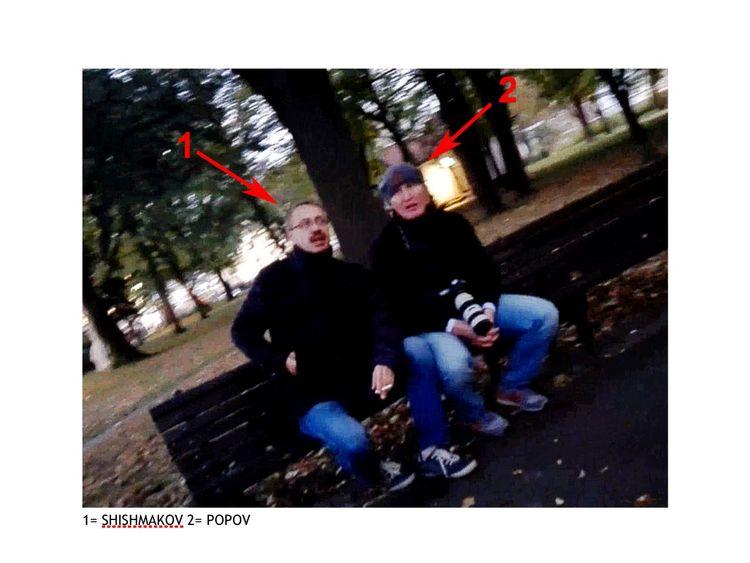 Eduard Shishmakov and Vladimir Popov. Both men are said to be members of the GRU, Russian military intelligence