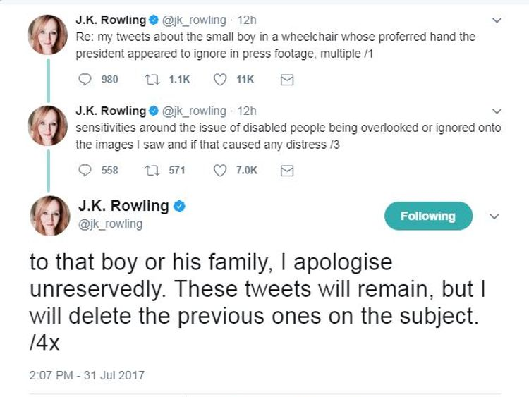 J K Rowling tweeted her apologies on Monday