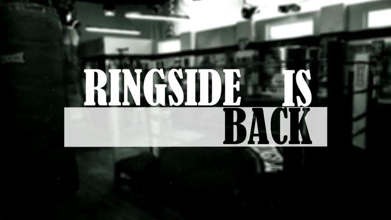 Ringside is back!