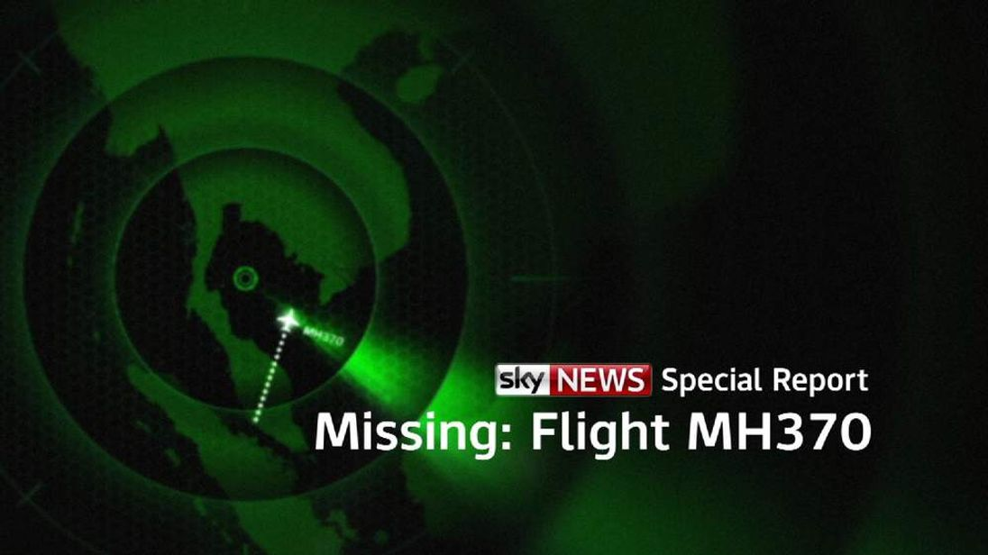Sky News Special Report - Missing: Flight MH370