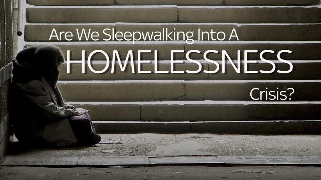 'England Sleepwalking Into Homelessness Crisis'