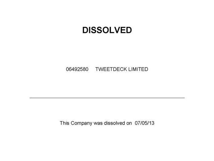 Companies House dissolution of TweetDeck Ltd