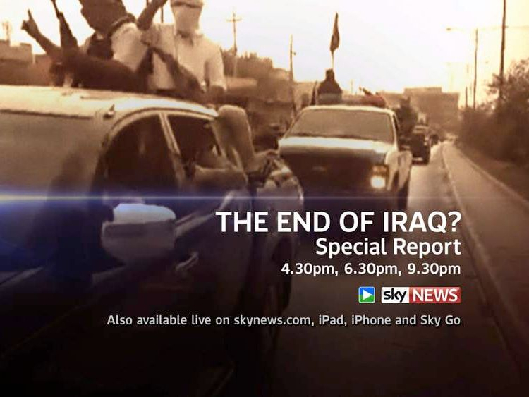 Watch a special report on the Iraq conflict on Sky News.