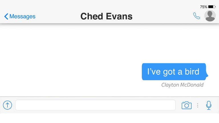 Ched Evan's friend Clayton McDonald sent him a text message after he took a woman back to a hotel