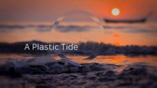 Special report a plastic tide