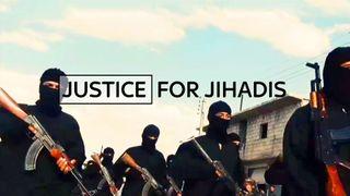Justice For Jihadis