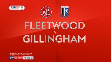 Fleetwood 0-2 Gillingham