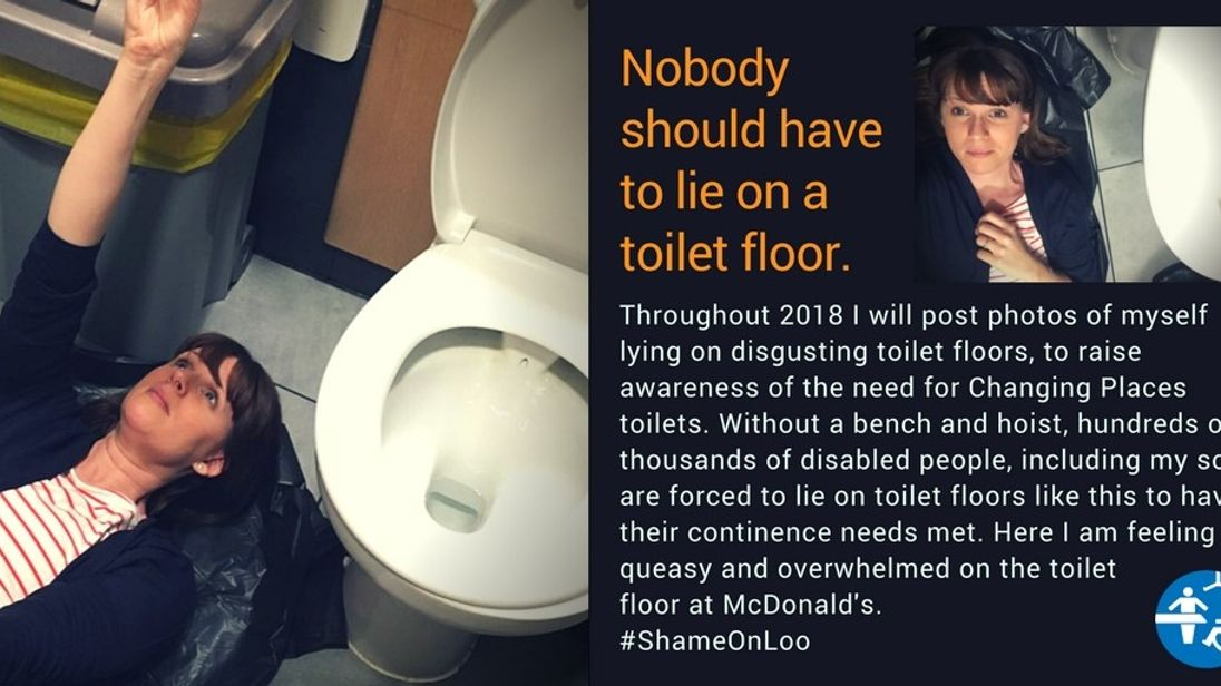 Sarah Brisdion says hundred of thousands of disabled people are being forced to lie on toilet floors