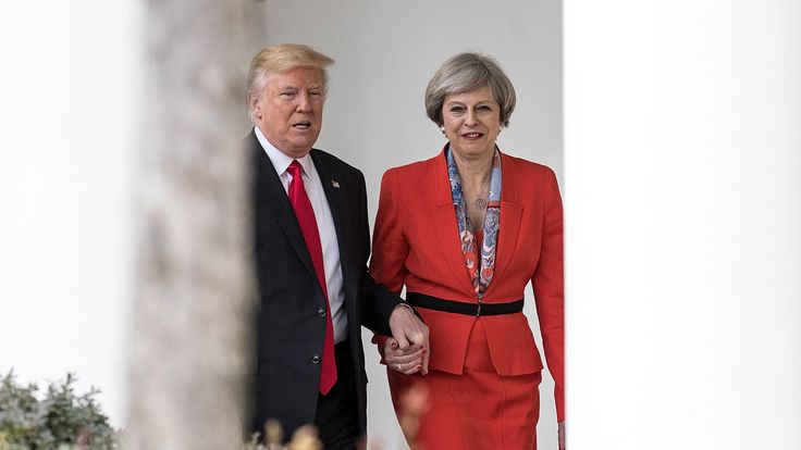 Theresa May was the first leader in the White House after Donald Trump's inauguration