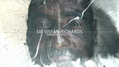 Sir Viv Richards: Through His Eyes EP1
