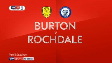 Burton 1-2 Rochdale