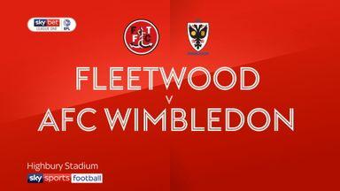 Fleetwood 0-1 AFC Wimbledon