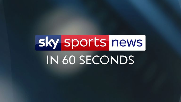 Catch up with all the latest headlines from Sky Sports News