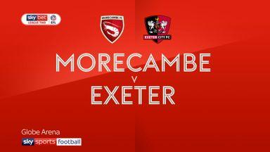 Morecambe 0-2 Exeter
