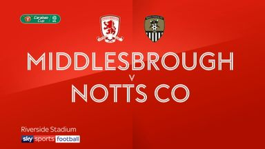 Middlesbrough 3-3 Notts County (4-3 pens)