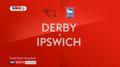 Derby 2-0 Ipswich