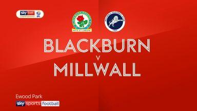 Blackburn 0-0 Millwall