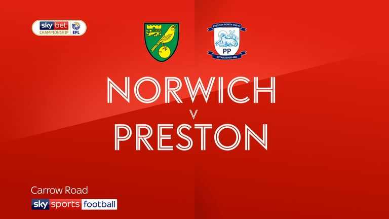 Norwich 2 - 0 Preston - Match Report & Highlights