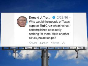The tweet from 2016 will be displayed on a billboard in Texas