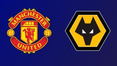 Man Utd v Wolves