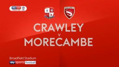 Crawley 2-0 Morecambe