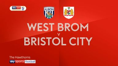 West Brom 4-2 Bristol City