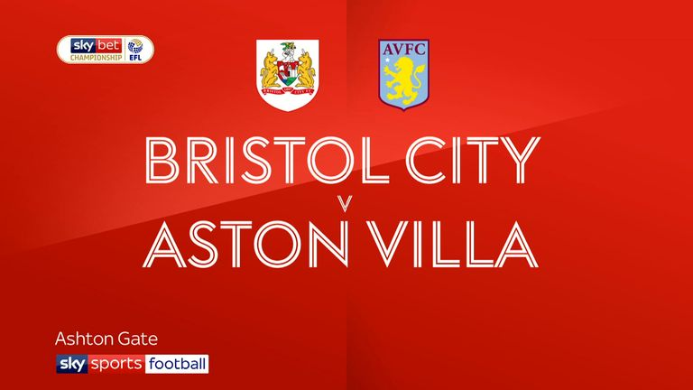 2:37                                            Highlights of the Sky Bet Championship match between Bristol City and Aston Villa