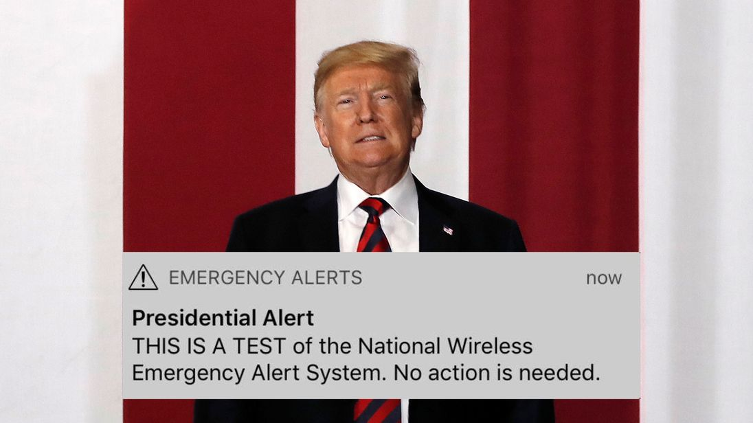 The presidential alert was sent out to about 225 million Americans
