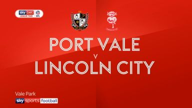 Port Vale 2-6 Lincoln
