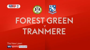 Forest Green 3-1 Tranmere