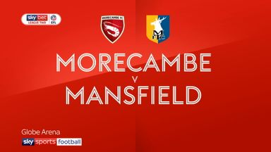 Morecambe 0-1 Mansfield