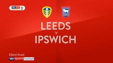 Leeds 2-0 Ipswich