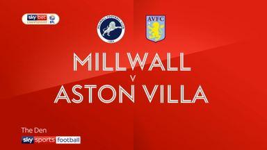 Millwall 2-1 Aston Villa