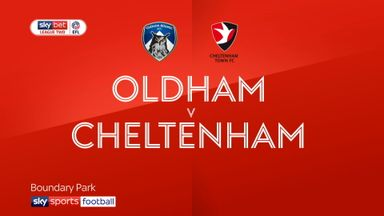 Oldham 2-0 Cheltenham