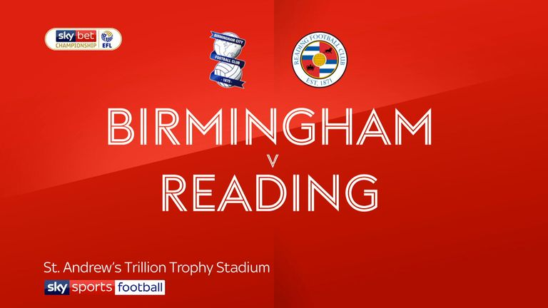 Highlights of the Sky Bet Championship match between Birmingham City and Reading.