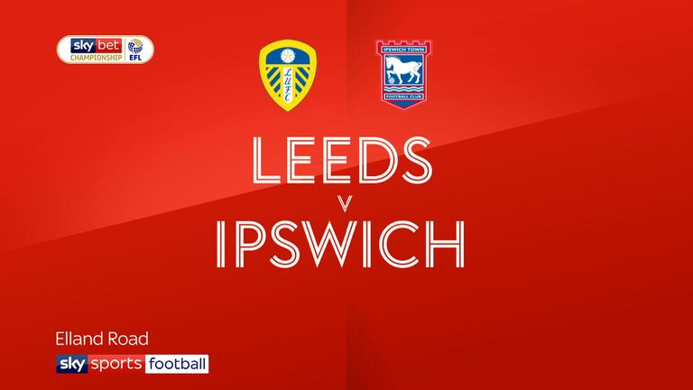 Highlights of the Sky Bet Championship game between Leeds and Ipswich.