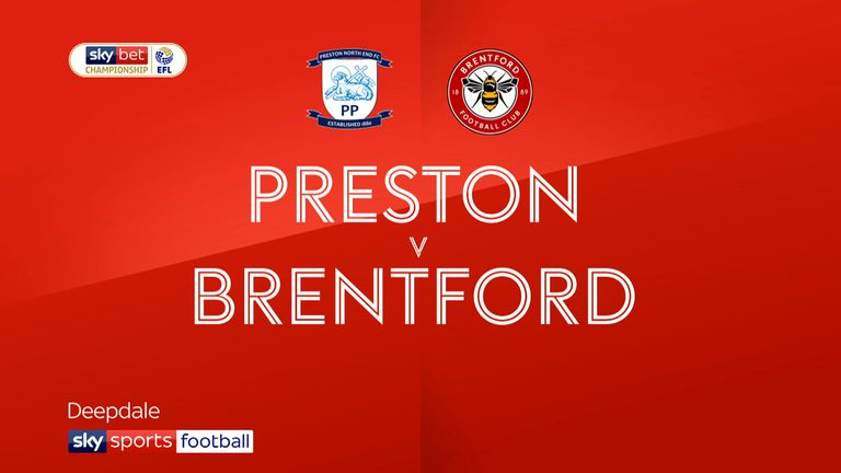Highlights of the Sky Bet Championship game between Preston and Brentford.