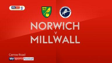 Norwich 4-3 Millwall