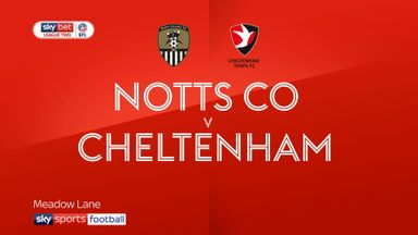 Notts County 0-3 Cheltenham