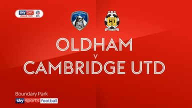 Oldham 3-1 Cambridge